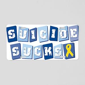 Suicide Sucks Aluminum License Plate