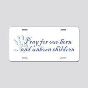 Pray Children (hand) Aluminum License Plate