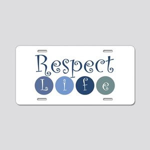 Respect Life Aluminum License Plate