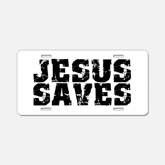 Jesus Saves bk Aluminum License Plate