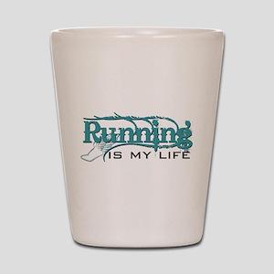 Running is my life bc Shot Glass