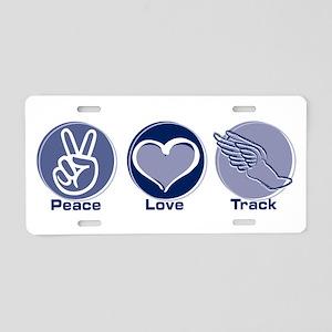 Peace Love Track Aluminum License Plate