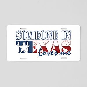 Someone in Texas Aluminum License Plate