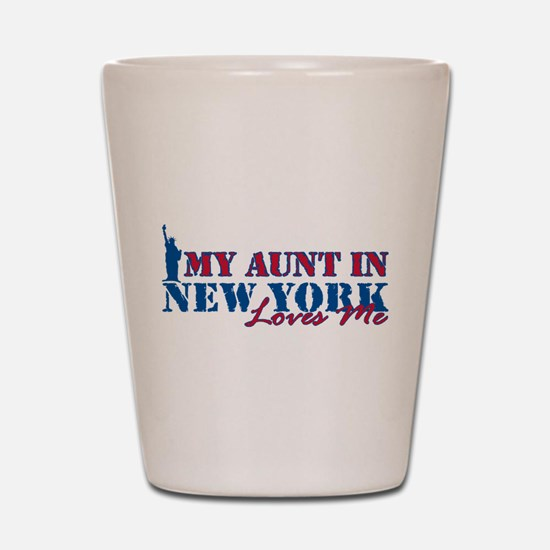 My Aunt in NY Shot Glass