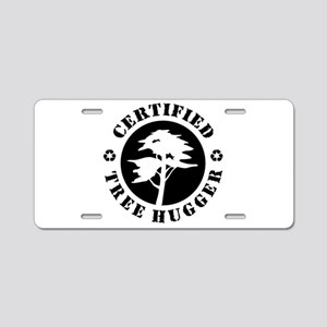 Certified Tree Hugger Aluminum License Plate