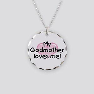 My Godmother loves me pk Necklace Circle Charm