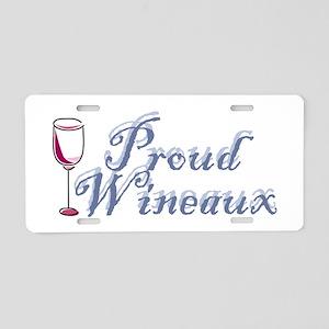 Proud Wineaux Aluminum License Plate