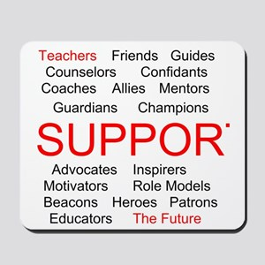 Support Teachers, Support the Future Mousepad