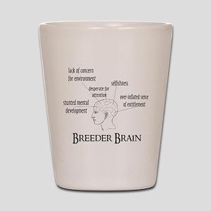 Breeder Brain Shot Glass