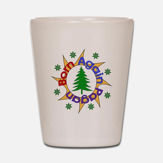 Born Again Pagan Shot Glass