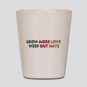 Grow More Love Shot Glass