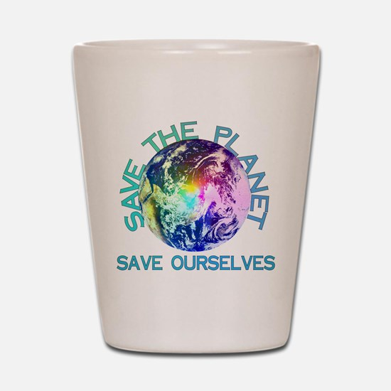 Save The Planet Shot Glass