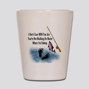 Fishing Here! Shot Glass