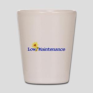 Low Maintenance Shot Glass