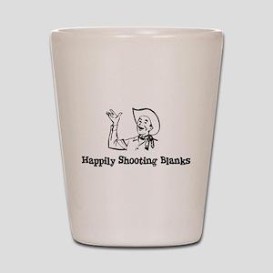 Happily Shooting Blanks Shot Glass