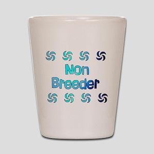 Non Breeder Shot Glass