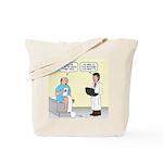 Doctor-Patient Drug Requests Tote Bag