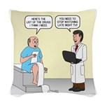 Doctor-Patient Drug Requests Woven Throw Pillow