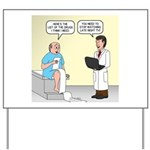 Doctor-Patient Drug Requests Yard Sign