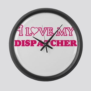 I love my Dispatcher Large Wall Clock
