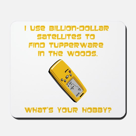 Geochaching What's Your Hobby Mousepad