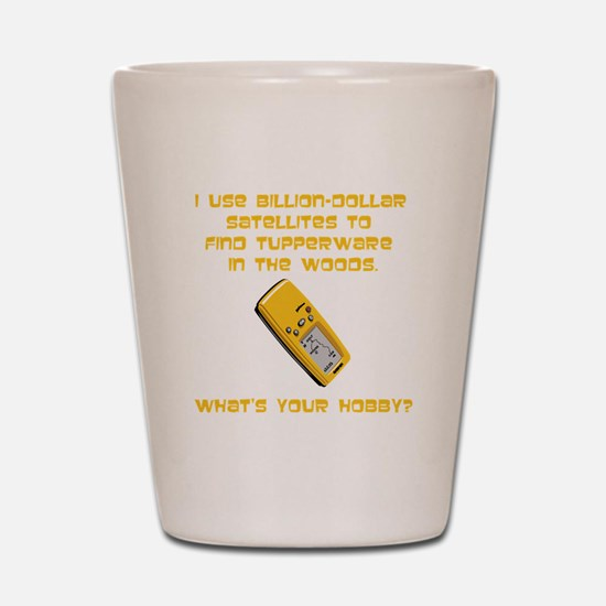 Geochaching What's Your Hobby Shot Glass