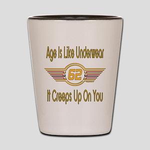 Funny 62nd Birthday Shot Glass