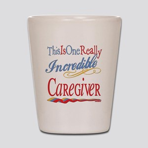 Incredible Caregiver Shot Glass