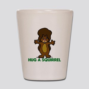 Hug a Squirrel Shot Glass