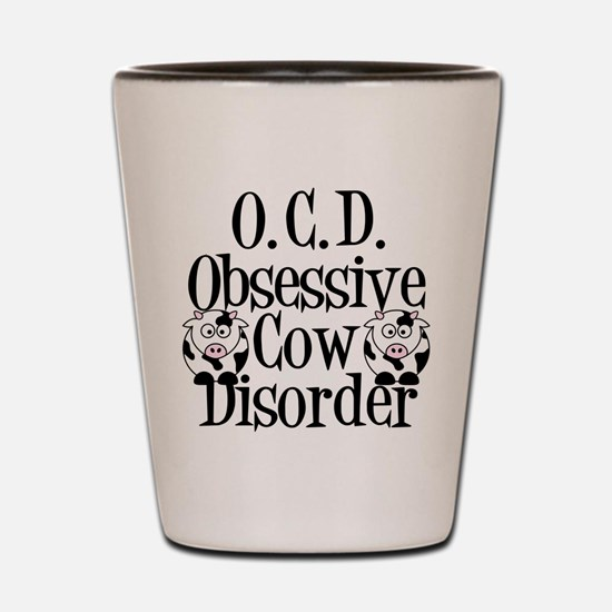 Obsessive Cow Disorder Shot Glass