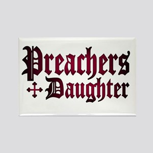 """Preachers Daughter"" Rectangle Magnet"