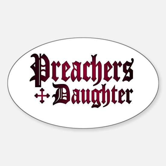"""""""Preachers Daughter"""" Oval Decal"""
