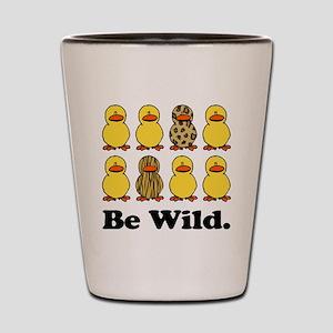 Be Wild Ducks Shot Glass