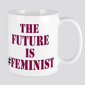 The Future is Feminist Mugs