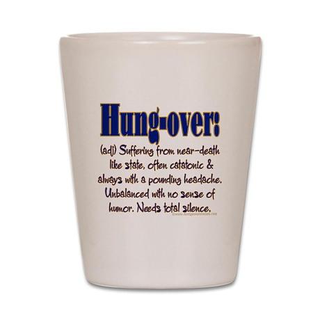 Hung-over Shot Glass