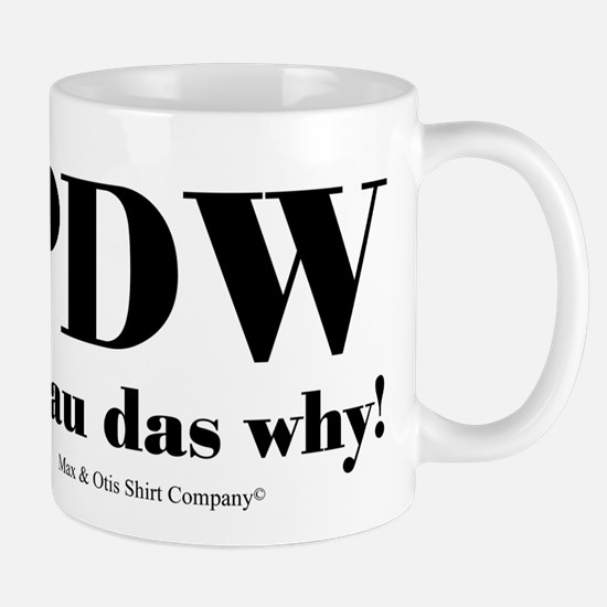 Pilau das why Mug