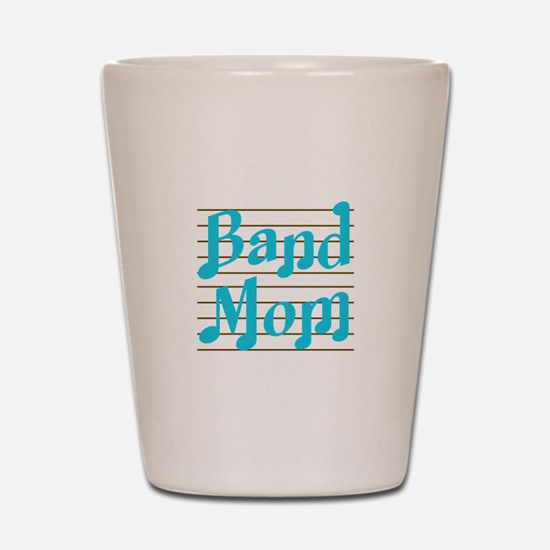 Musical Band Mom Shot Glass
