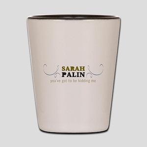 Sarcastic Anti-Palin Shot Glass