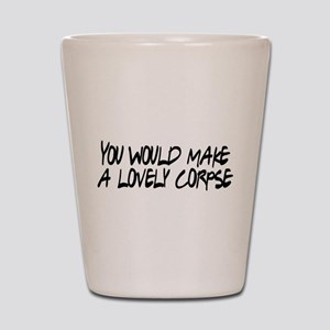 Lovely Corpse Shot Glass