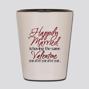Happily Married Shot Glass