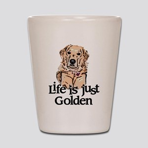 Life is Just Golden Shot Glass