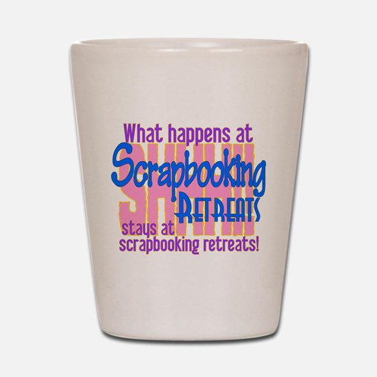 Scrapbooking Retreats Shhh! Shot Glass