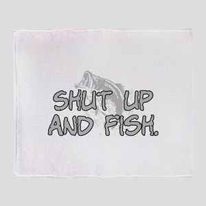 Shut up and fish. Throw Blanket