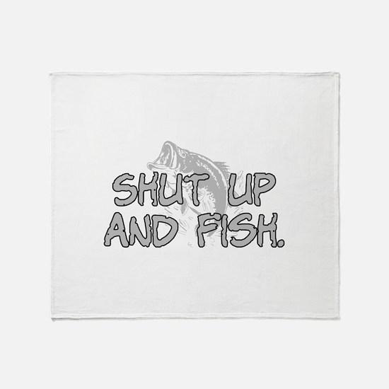 Shut up and fish. Throw Blanket