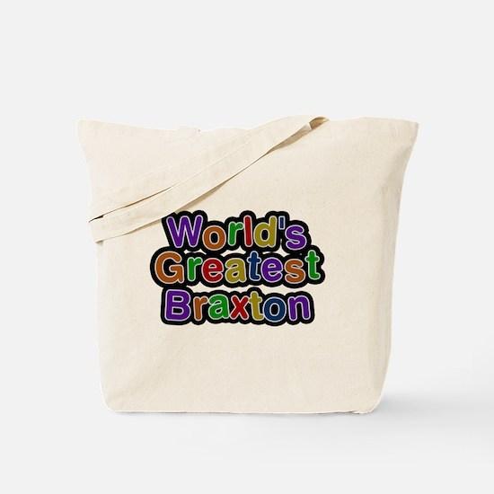 Worlds Greatest Braxton Tote Bag