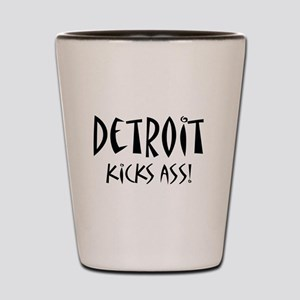 Detroit Kicks Ass Shot Glass