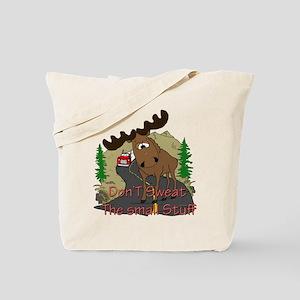 Moose humor Tote Bag