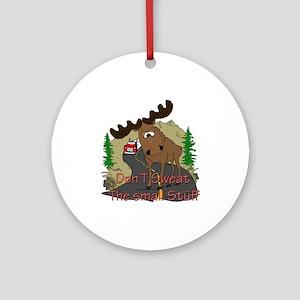 Moose humor Ornament (Round)