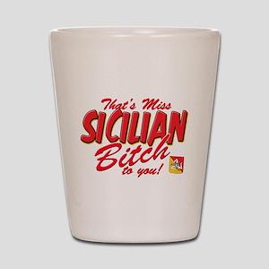 Sicilian Bitch Shot Glass