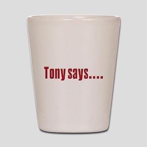 Tony Soprano says Shot Glass